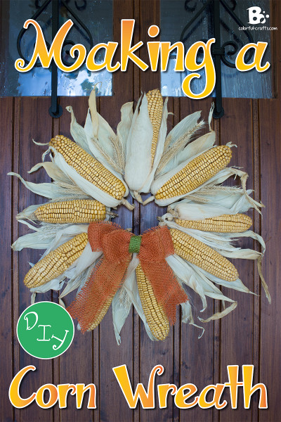 Easy Corn Wreath for Fall